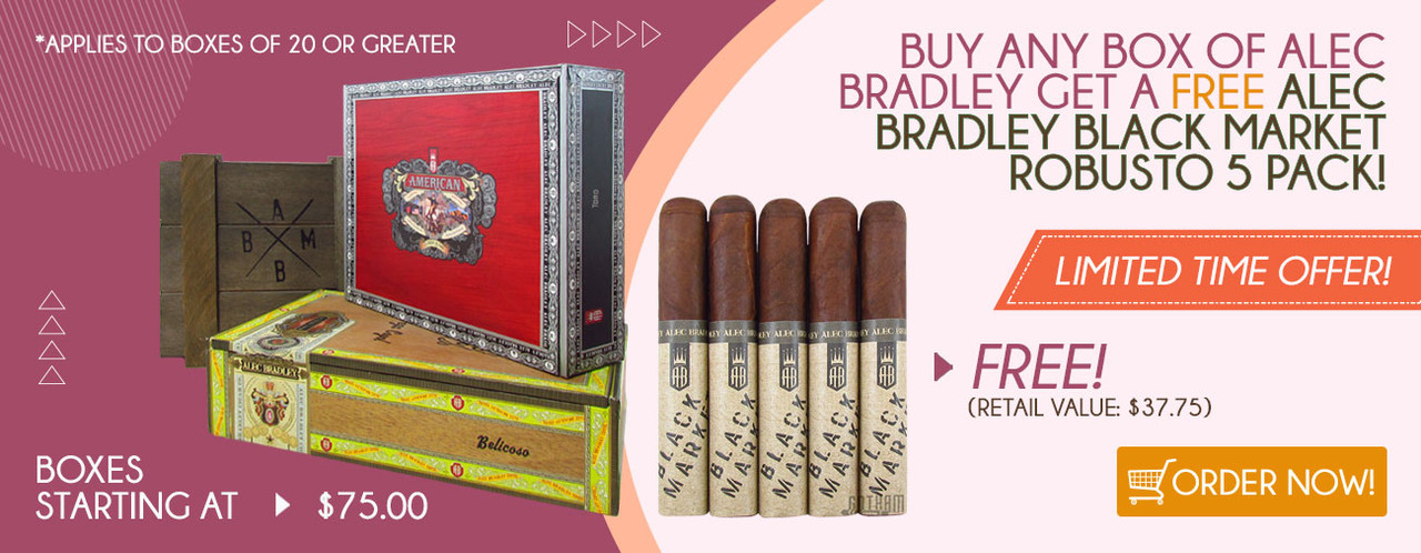 Buy any box of Alec Bradley get a FREE Alec Bradley Black Market Robusto 5 Pack!