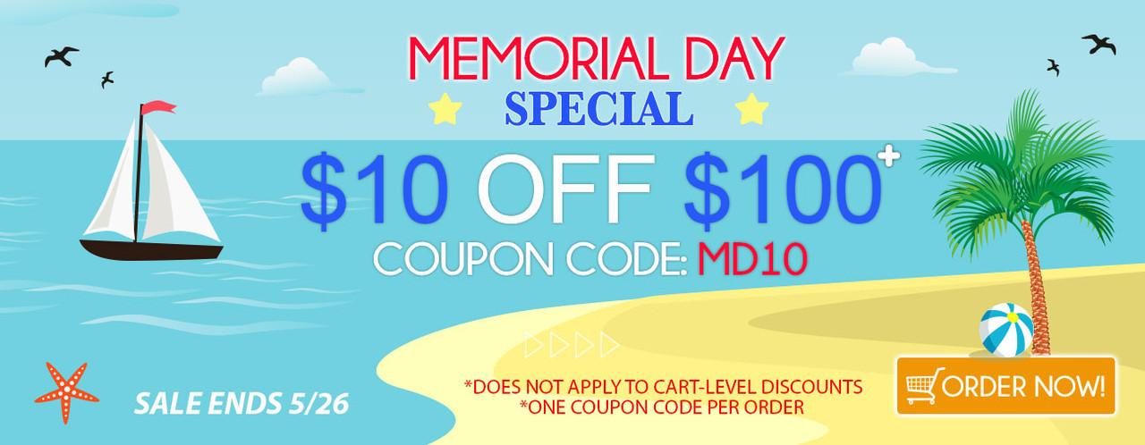 Memorial Day Special! $10 OFF $100