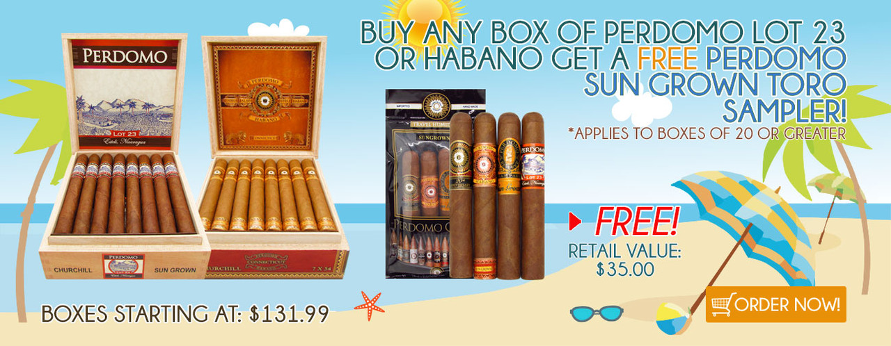 Buy any Box of Perdomo LOT 23 or Habano get a FREE Perdomo Sun Grown Toro Sampler!