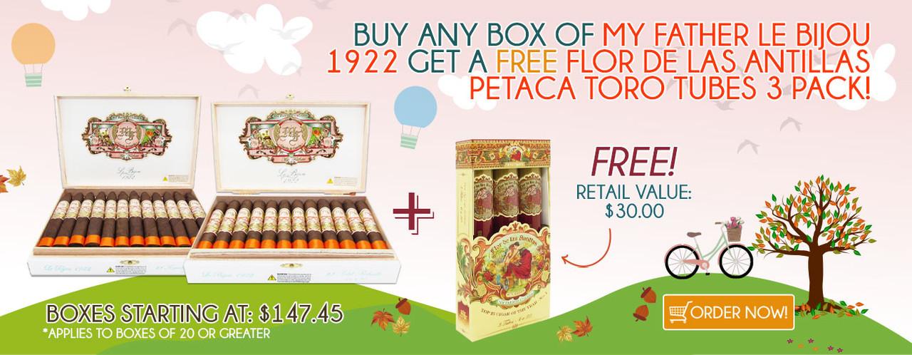 Buy any box of My Father Le Bijou 1922 get a FREE Flor de las Antillas Petaca Toro Tubes 3 Pack!
