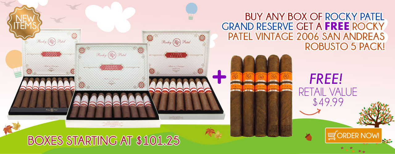 Buy any box of Rocky Patel Grand Reserve get a FREE Rocky Patel Vintage 2006 San Andreas Robusto 5 Pack!