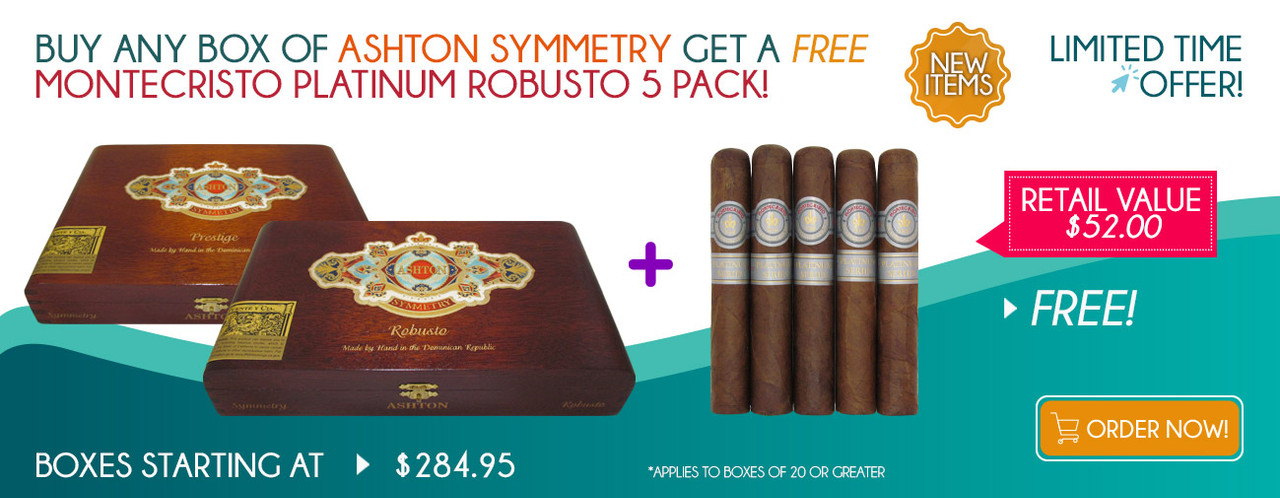 Buy any box of Ashton Symmetry get A FREE Montecristo Platinum Robusto 5 Pack!