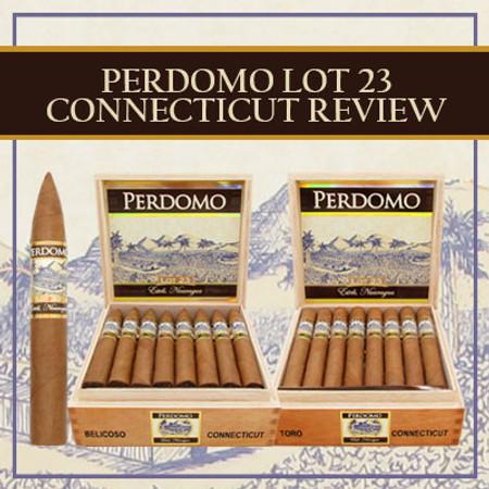 Perdomo Lot 23 Connecticut Review