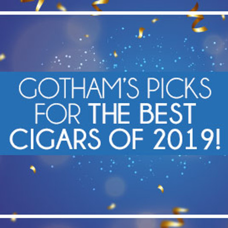 Gotham's Picks For The Best Cigars Of 2019