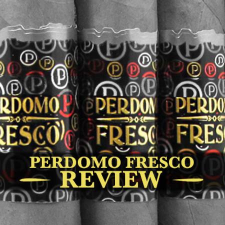 Perdomo Fresco Review, Premium Luxury Bundles