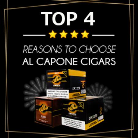 Top 4 Reasons to Choose Al Capone Cigars