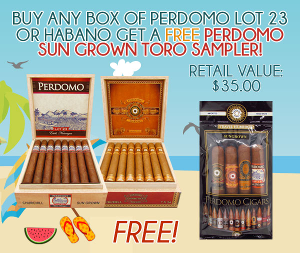 Buy any Box of Perdomo LOT 23 or Habano get a FREE Perdomo Sun Grown Toro 4 Pack Humi Bag Sampler!