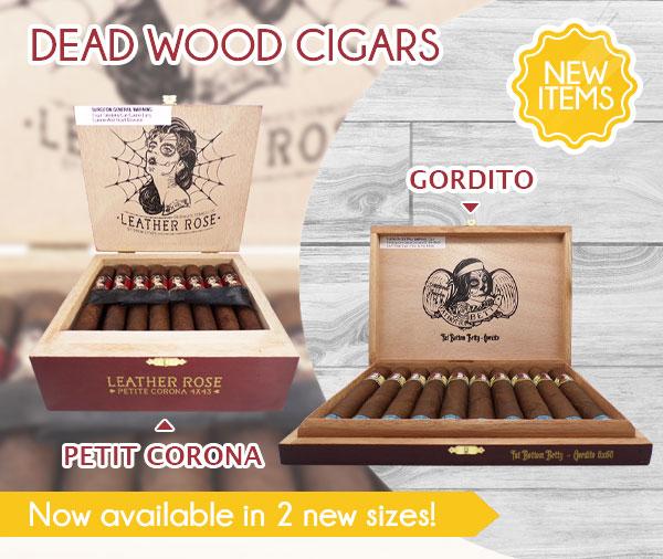 Deadwood Cigars! New Sizes!