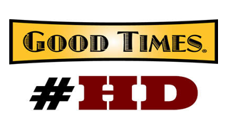 Good Times #HD