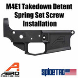 Aero Precision M4E1 Lower Receiver Takedown Pin Set Screw Installation
