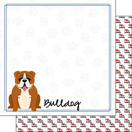 Puppy Love Collection Bulldog 12 x 12 Double-Sided Scrapbook Paper by Scrapbook Customs