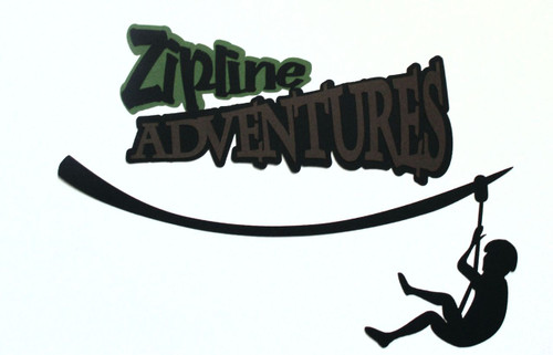 Zipline Adventures  Fully-Assembled 4 x 7.5 Laser Cut by SSC Laser Designs