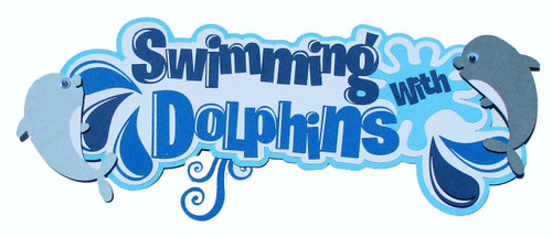 Swimming With Dolphins 5 x 12 Fully-Assembled Laser Cut Scrapbook Embellishment by SSC Laser Designs