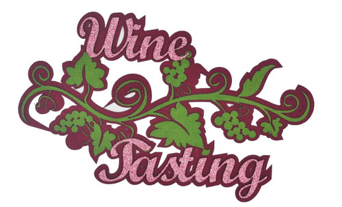 Wine Tasting Glittered Embellished 4 x 7 Laser Cut Scrapbook Embellishment by SSC Laser Designs