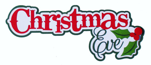 Christmas Eve Title 3 x 8 Fully-Assembled Laser Cut Scrapbook Embellishment by SSC Laser Designs (original design by Miss Kate Cuttables)