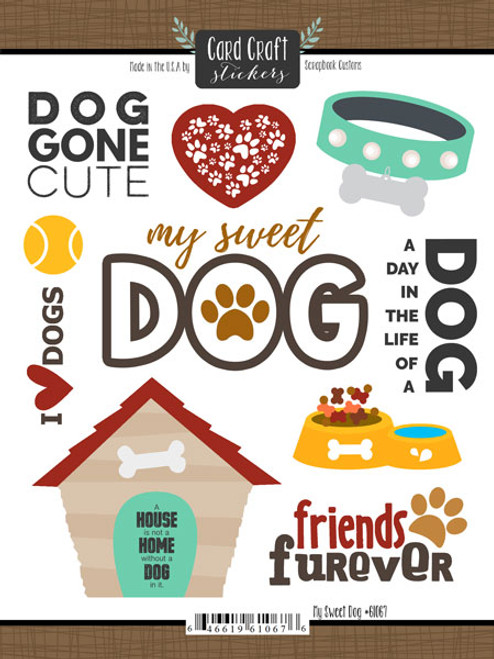 Puppy Love Collection My Sweet Dog 6 x 8 Scrapbook Sticker Sheet by Scrapbook Customs