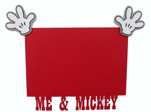 Me & Mickey with Hands 4.5 x 6.5 Photo Mat by SSC Laser Designs