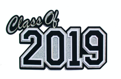 Graduation Collection Class of 2019 4 x 7 Silver Glitter Laser Cut Embellishment  by SSC Laser Designs