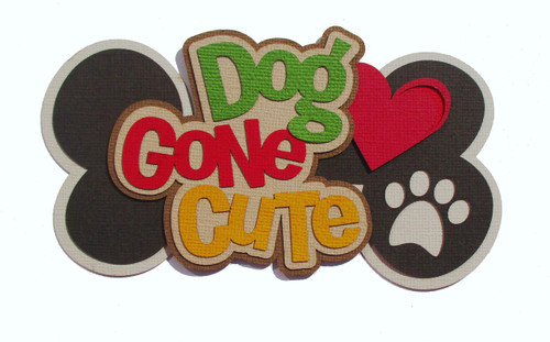 Dog Gone Cute 3 x 6 Laser Cut Scrapbook Embellishment by SSC Laser Designs (original design by Miss Kate Cuttables)