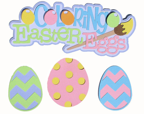 Coloring Easter Eggs  4 x 9 Title & Coordinating Easter Eggs Laser Cut Scrapbook Embellishments by SSC Laser Designs