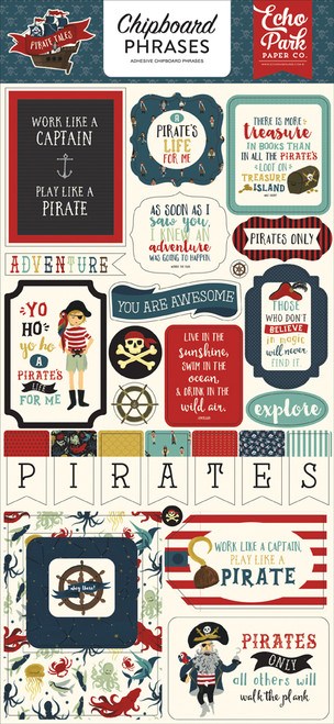 Pirate Tales Collection 6 x 12 Chipboard Phrases Scrapbook Embellishment by Echo Park Paper