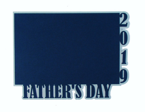 Father's Day 2019 4.25 x 6.25 Laser Cut Photo Mat Frame Scrapbook Embellishment by SSC Laser Designs