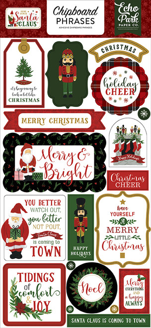 Here Comes Santa Claus Collection 6 x 13 Chipboard Phrases Scrapbook Embellishments by Echo Park Paper