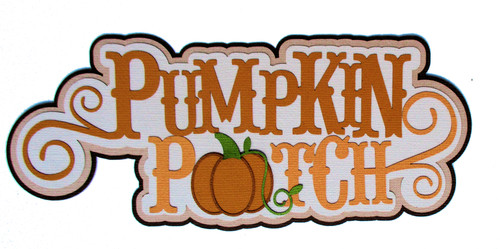 Pumpkin Patch 3 x 7 Title Laser Cut Scrapbook Embellishment by SSC Laser Designs