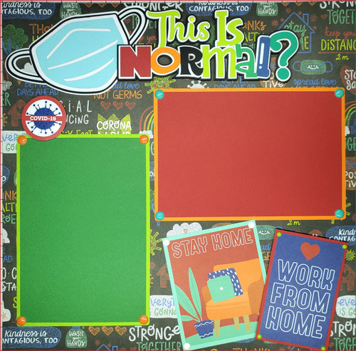 This is Normal? Pre-Made Embellished Two-Page 12 x 12 Scrapbook Layout by SSC Designs