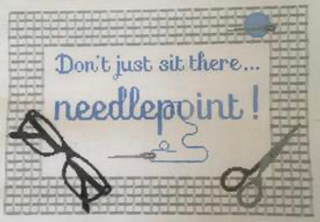 """RD 078 Don't just sit there...Needlepoint! BLUE 18M 8""""x 12"""" Rachel Donley Needlepoint Designs"""