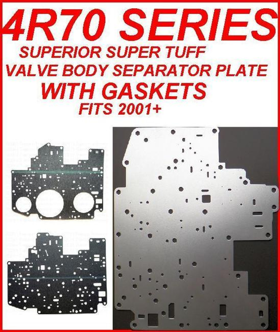 4R70W 4R70E 4R75W 4R75E TRANSMISSION VALVE BODY SEPARATOR PLATE WITH  TRANSTEC GASKETS HEAVY DUTY FITS '01+