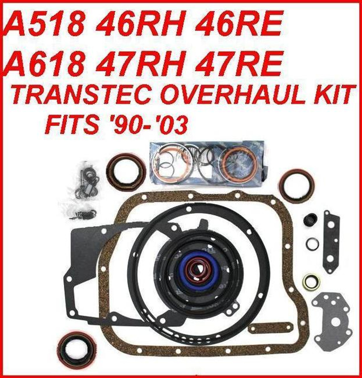 A518 46RH 46RE A618 47RH 47RE TRANSMISSION OVERHAUL KIT by TRANSTEC FITS  '90-'03 DODGE & JEEP