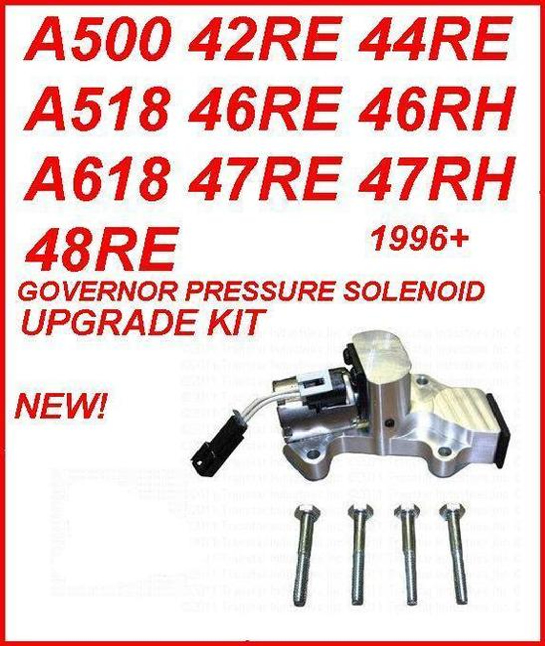 A500 A518 A618 47RH 47RE 48RE TRANSMISSION GOVERNOR PRESSURE SOLENOID  UPGRADE KIT FITS '96+