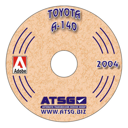 A140E A140L A141E TRANSMISSION TECH MANUAL ON CD-ROM BY ATSG COVERS '83-'04 TOYOTA CAMRY, CELICA, SOLARA , 67400C , transmission parts, gearbox spares, piezas, transmisiones,
