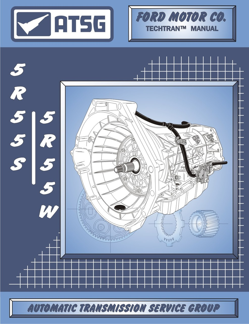 AUTOMATIC TRANSMISSION - 5R55N 5R55S 5R55W FORD LINCOLN JAGUAR