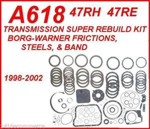 A618 47RH 47RE TRANSMISSION REBUILD KIT WITH STEELS, FILTER, BORG-WARNER  FRICTIONS & BAND FITS '98-'02 DODGE