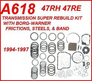 A618 47RH 47RE TRANSMISSION SUPER REBUILD KIT WITH STEELS, FILTER,  BORG-WARNER FRICTIONS & BAND FITS '94-'97 DODGE RAM 2500 & 3500