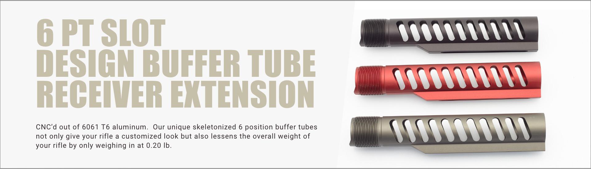 6 PT Slot Design Buffer Tube Receiver Extension