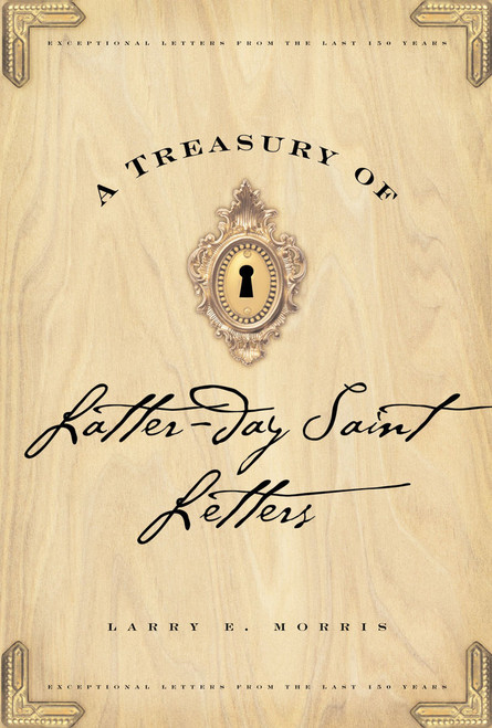 A Treasury of Latter-Day Saint Letters (Hardcover)