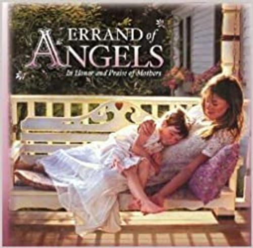 Errand of Angels: In Honor and Praise of Mothers (Hardcover)