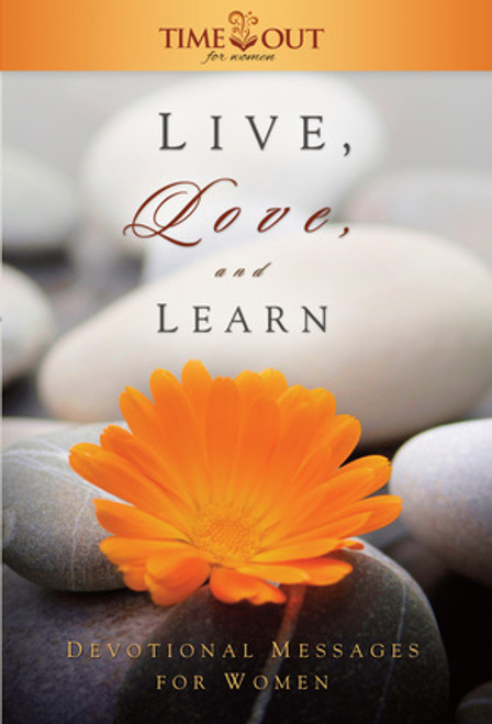 Live, Love and Learn: Devotional Messages for Women (Hardcover)
