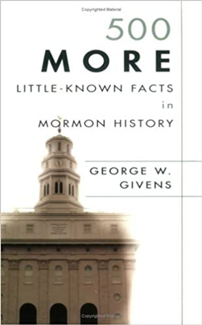 500 More Little-Known Facts in Mormon History (Paperback)