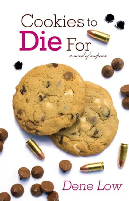 Cookies to Die For A Novel of Suspense (Paperback)