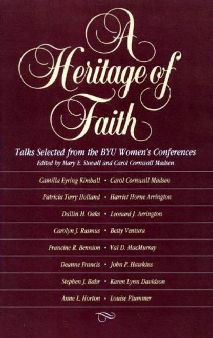 Heritage of Faith: Talks Selected from the BYU Women's Conferences (Hardcover)