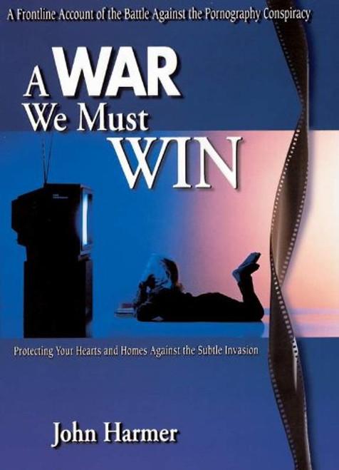 A War We Must Win (Hardcover)