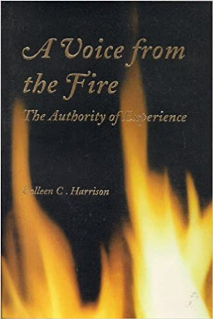 A Voice from the Fire: The Authority of Experience (Paperback)