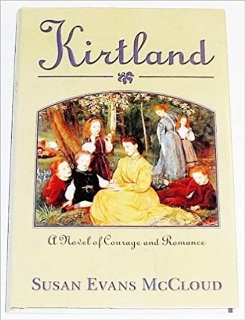 Kirtland : A Novel of Courage and Romance (Hardback)