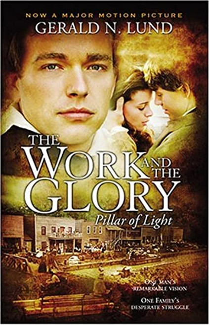 The Work and the Glory - Volume 1 - Pillar of Light (Paperback)