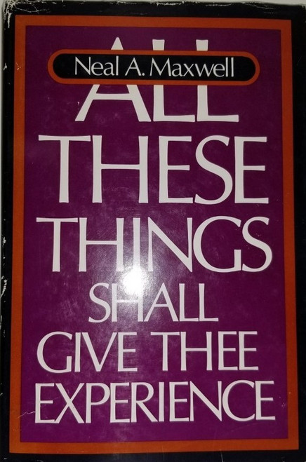 All These things Shall Give Thee Experience (Hardback)