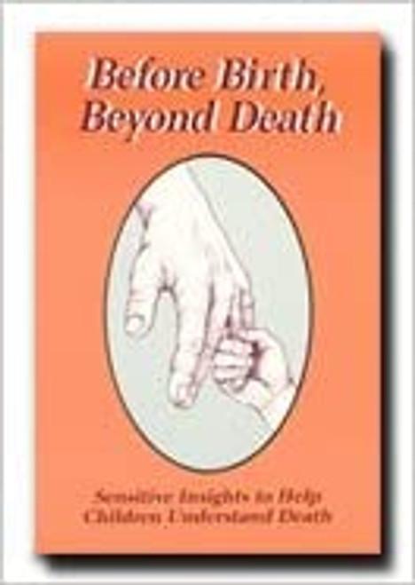 Before Birth, Beyond Death (Paperback)